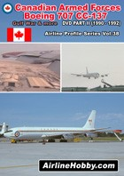 Canadian Armed Forces Boeing 707 CC-137 In Service DVD Part II (1990-1992)