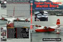 Coulson Flying Tankers Martin Mars (Part 1) DVD