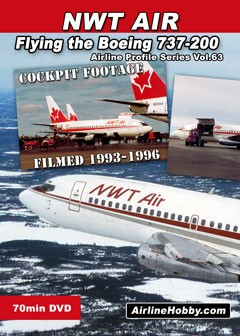 Flying the NWT Air Boeing 737-200 DVD