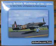 Classic British Warbirds of the 1960s by Henry Tenby