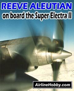 Reeve Aleutian: On Board the Super Electra II DVD