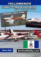 Yellowknife Classic Props and Jets Alive 1990s