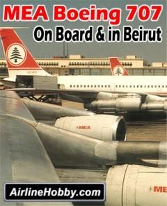 MEA Boeing 707 DVD: On Board & in Beirut
