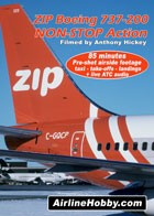 ZIP Boeing 737-200 NON-STOP Action DVD
