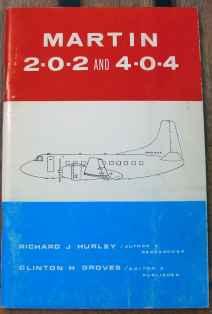Martin 202 and 404 Richard Hurley and Clinton Groves 1975