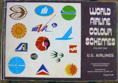 World Airline Colour Schemes Vol 2 US Airlines Ian Mackintosh, Airlines Publication & Sales, 1977, 72 pages