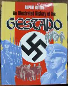 An Illustrated History of the Gestapo by Rupert Butler, Ian Allan Publishing, 1992