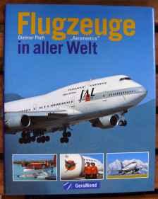 Flugzeuge in aller Welt by Dietmar Plath, GeraMond 2004