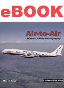Air to Air Ultimate Airline Photography ebook