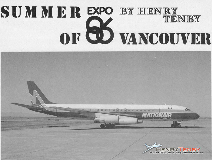 Summer of Expo 86 Vancouver at YVR by Henry Tenb