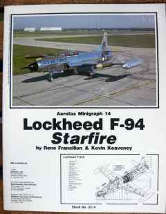 Lockheed F-94 Starfire by Rene Francillion & Kevin Keaveney