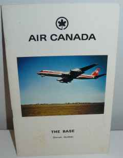 Air Canada The Base Dorval Quebec 1971, company brochure, 13 pages.