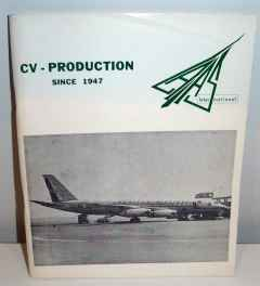 Convair Production List CV240 - CV990 Since 1947 LAAS International AUGUST 1968