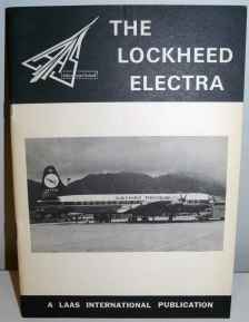 The Lockheed Electra Production List LAAS International May 1972 Tony Eastwood