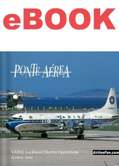 VARIG Lockheed Electra Operations by Henry Tenby ebook (epub and PDF)