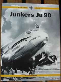 Junkers Ju90 civil and military variants by Karl-Heinz Regnat