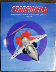 Starfighter CF-104 in Canadian Fighter Aviation 1961-1986 by David L. Bashow