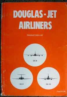 Douglas Jet Airliners Productions List DC-8 DC-9 DC-10 1974