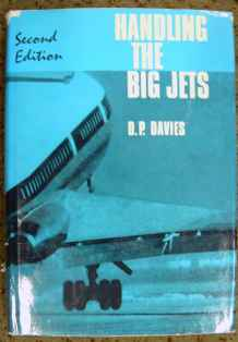 Handling the Big Jets Second Edition by D.P. Davies May 1968