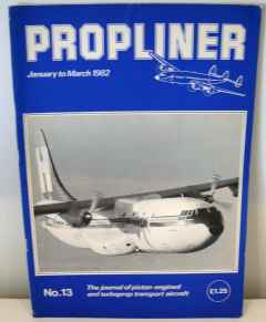 Propliner Magazine issue No. 13