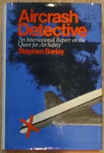 Aircrash Detective by Stephen Barlay