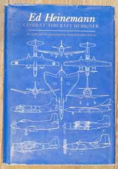 Ed Heinemann Aircraft Designer