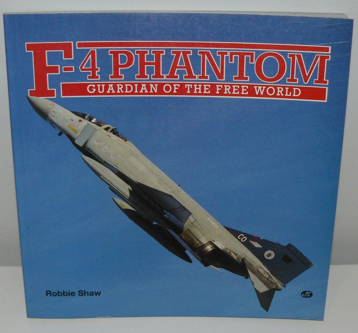 F4 Phantom Guardian of the Free World by Robbie Shaw