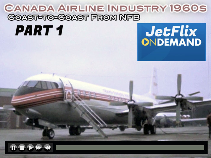 Canada Airline Industry 1960s Coast to Coast movie on JetFlix TV