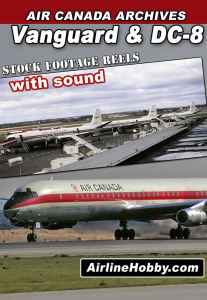 Air Canada Vanguard and DC-8 streaming on JetFlix TV